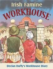 Irish Famine Workhouse Diary by Pat Hegarty (Hardback, 2011)