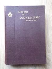 Hans Issel DIE LANDWIRTSCHAFTLICHE BAUKUNDE Verlag VOIGT Leipzig 1910 Agricole