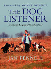 THE DOG LISTENER. , Fennell, Jan., Used; Very Good Book
