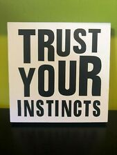 Trust Your Instincts Quote Wall Art 25x25