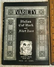 Antique 1916 Italian Cut Work and Filet Lace Variety Many Patterns