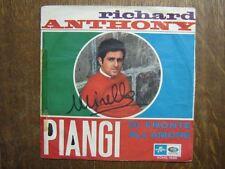RICHARD ANTHONY 45 TOURS ITALIE PIANGI