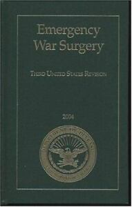 Emergency War Surgery : Third United States Revision 2004 Hardcover