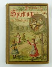 #e7286 Book: Illustrated Game Book for Girls Marie Scaffold 18. Edition 1900