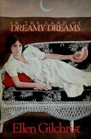 In the Land of Dreamy Dreams by Gilchrist, Ellen