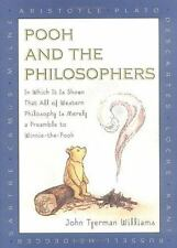Pooh and the Philosophers : In Which It Is Shown That All of Western Philosophy