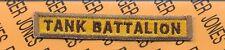 "US ARMY ""TANK BATTALION"" tank armor TD tab patch"