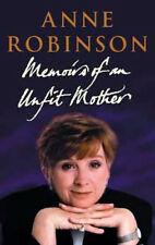 Memoirs of an Unfit Mother by Anne Robinson (Hardback, 2001)