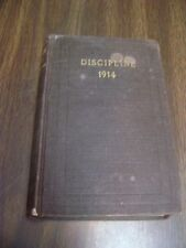 The Doctrines and Discipline of the Methodist Episcopal Church South 1914