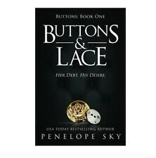 Buttons and Lace (Volume 1) Paperback 2016 by Penelope Sky