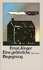 Eine gefährliche Begegnung von Jünger, Ernst | Buch | Zustand gut