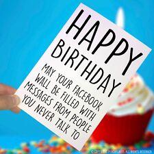 Funny Birthday Cards Joke Facebook Card Best Friend Sibling Novelty Banter PC287