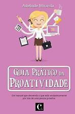 Guia Prático Da Proatividade by Adelaide Miranda (2017, Paperback)