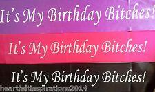 18th/21st/50th Birthday -  It's My Birthday Bitches Black/Hot Pink Party Sash