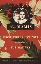 Las Mamis: Escritores latinos recuerdan a sus madres-ExLibrary