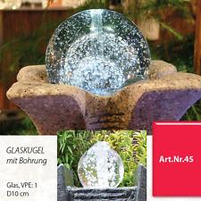 Glaskugel mit Bohrung D10cm | für Zierbrunnen | Wasserspiel | Brunnen Dekoration