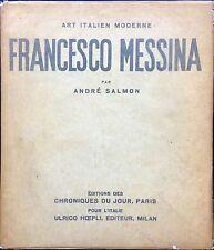 MESSINA Francesco. Monografia con Testo di André Salmon. Chroniques du Jour 19