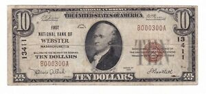 FIRST NATIONAL BANK OF WEBSTER,MA. 1929 $10  CHARTER #13411 LOW SERIAL NUMBER