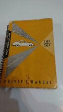 An Original drivers manual Porsche 356a , dated September 1957, Printed in Germa