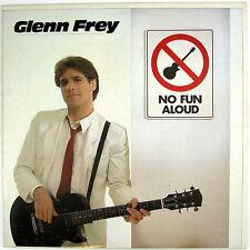 GLENN FREY No Fun Aloud LP 1982 COUNTRY ROCK NM- NM-