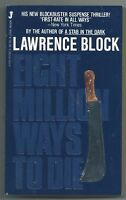 Eight Million Ways to Die by Lawrence Block (1983 pb - Signed, 1st Jove ed.)
