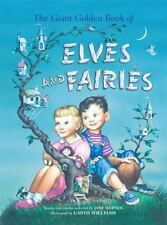 The Giant Golden Book of Elves and Fairies (Hardback or Cased Book)