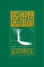 Neverwhere: A Novel by Gaiman, Neil