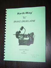 Kwik Way Model El Drum Brake Lathe Manual