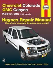 Chevrolet Colorado and GMC Canyon Haynes Repair Manual for 2004 thru 2012