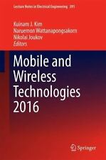 Lecture Notes in Electrical Engineering: Mobile and Wireless Technologies...