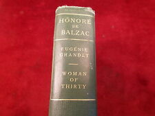 "OLD VTG BOOK ""HONOR'E DE BALZAC"" ""WOMAN OF THIRTY"", GOOD CONDITION HARDCOVER"