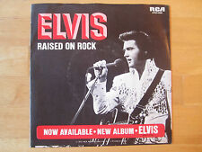 Original Elvis 45rpm record & Picture Sleeve,  Raised On Rock RCA # APBO-0088