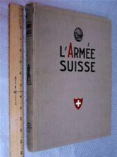 Swiss Army Military History 1929 L'ARMEE SUISSE Rare SWITZERLAND Vtg WORLD WAR