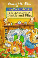 The Adventures of Binkle and Flip (Happy Days), Blyton, Enid, Very Good Book