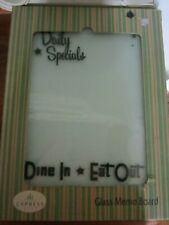 """NIB Cypress * Daily Specials * Dine In Eat Out Glass Memo Board  10"""" x 14"""""""
