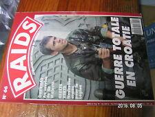 1µa Revue Raids n°66 Gurkhas / Reporter en Croatie Guerre totale en Croatie