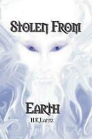 Stolen from Earth: Book I by H.K. Lantz (English) Paperback Book Free Shipping!