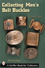 Collecting Men's Belt Buckles with Value Guide and 455 color photos