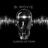 B-Movie - Climate of Fear [New Vinyl LP]