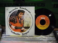 Manolo Sanlucar – Caballo Negro ' 7'' MINT  1975