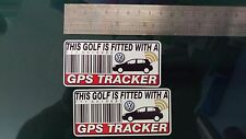 This GOLF Is Fitted with a GPS Tracker Stickers Decal x2 Alarm Lock Antitheft VW