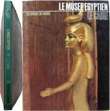 Le musée Egyptien Le Caire 1972 Egypte antiquité Auguste Mariette Toutânkhamon