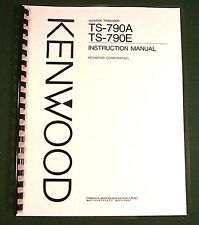 Kenwood TS-790A/E Instruction Manual - Premium Card Stock Covers & 28 LB Paper!