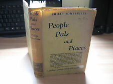 Philip Somerville - People Pals & Places 1936 1st HB/DJ rare no copies worldwide