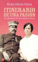 Itinerarios de una Pasion (Narrativa (Punto de Lectura)) by Villa, Rosa Helia
