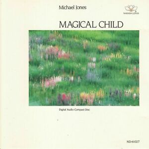 MICHAEL JONES Magical Child (CD 1990) 6 Songs New Age Narada Made in USA