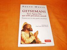bruno musso getsemani dramma sacro in sette quadri e un prologo 2004