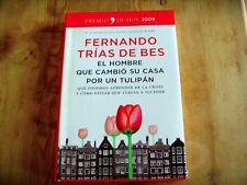 Usado -EL HOMBRE QUE CAMBIÓ SU CASA POR UN TULIPÁN -  Libro Book - Used