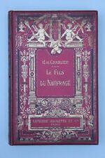 H.de Charlieu - Le Fils du Naufragé . Prachteinband.
