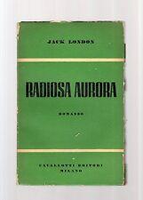 Jack London - radiosa aurora - sei euro sottocosto - sempr sexts